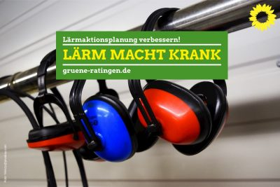 Martin Tönnes Grüne Ratingen: Lärmaktionsplanung verbessern